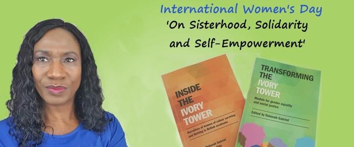 Ivory Tower Poem: On Sisterhood, Solidarity & Self-Empowerment